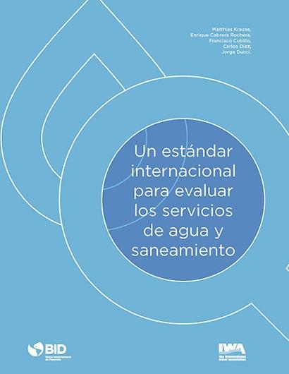 Un estándar internacional para evaluar los servicios de agua y saneamiento