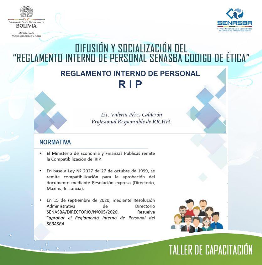 """TALLER DE CAPACITACIÓN: """"REGLAMENTO INTERNO DE PERSONAL y CÓDIGO DE ÉTICA DEL SENASBA"""""""