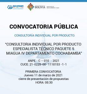 CONSULTORIA INDIVIDUAL POR PRODUCTO ESPECIALISTA TÉCNICO PAQUETE 5 MIAGUA IV DEPARTAMENTO DE COCHABAMBA