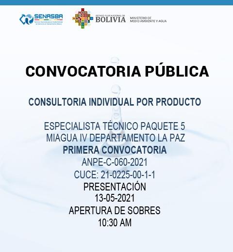 CONSULTORIA INDIVIDUAL POR PRODUCTO ESPECIALISTA TÉCNICO PAQUETE 5 MIAGUA IV DEPARTAMENTO DE LA PAZ