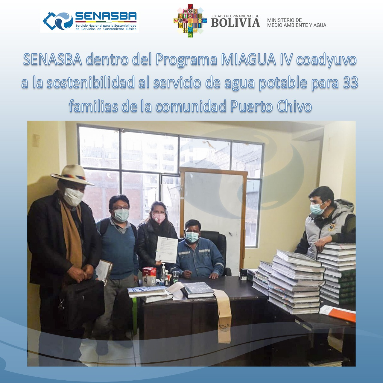 """SENASBA DENTRO DEL PROGRAMA MIAGUA IV """"PUERTO CHIVO"""""""